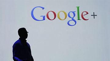 50万用户资料外泄 谷歌拟关闭个人版Google+